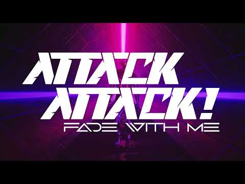 Attack Attack! - Fade With Me (Official Video)