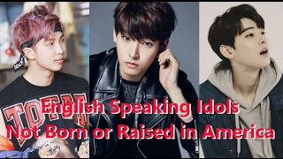 [TOP 10] Top 10 English Speaking Kpop Idols Not Born or Raised in English Speaking Countries - Stafaband
