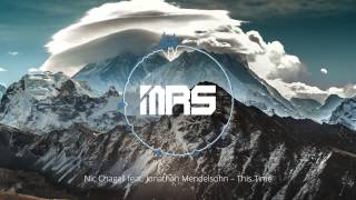 Nic Chagall feat. Jonathan Mendelsohn - This Time