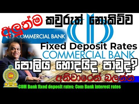 Commercial Bank Interest Rates: COM Bank Fixed Deposit Rates [Sinhala] SriLanka 2019