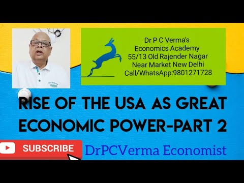 Rise of the USA as Great Economic Power Part - II : DrPCVerma Economist View