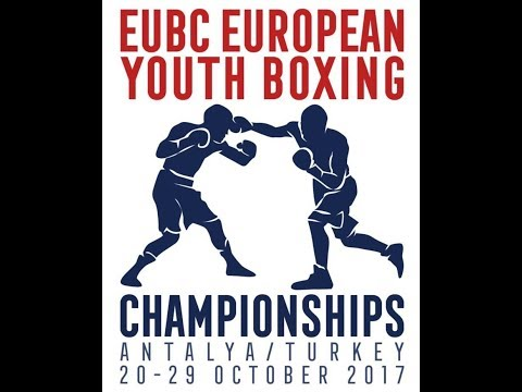 EUBC European Youth Boxing Championships ANTALYA 2017 - Day 4 Ring A - 24/10/2017 @ 15:00