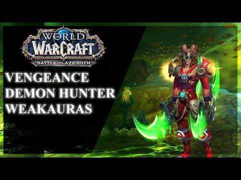 BfA - Vengeance Demon Hunter Weakauras! Patch 8.0 +