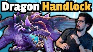 BIG Dragon Handlock Is SUPREME - Hearthstone Descent Of Dragons