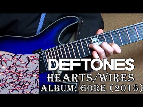 Deftones - Hearts / Wires (Guitar Cover + TAB by Godspeedy)