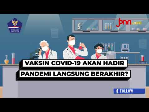 Vaksin Covid-19 akan Hadir, Pandemi Langsung Berakhir?