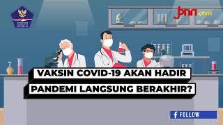 Vaksin Covid-19 akan Hadir, Pandemi Langsung Berakhir? - JPNN.com