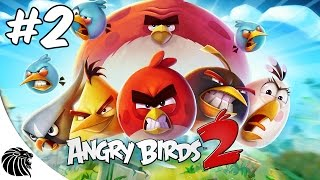 ANGRY BIRDS 2 Gameplay #2 -  Montes Plumosos 6-10 - Android iOS [PT-BR]