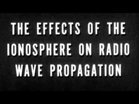 The Effects Of The Ionosphere On Radio Wave Propagation
