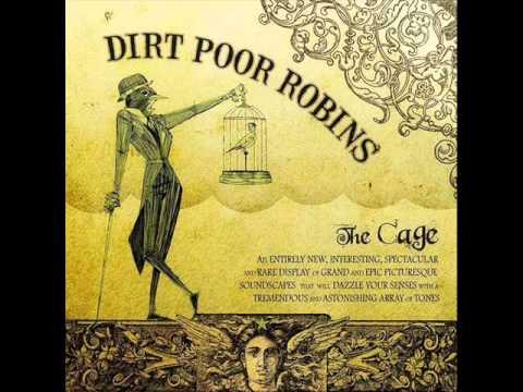Dirt Poor Robins - Love Again