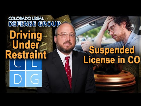 "Crime of ""driving under restraint"" (DUR) in Colorado"