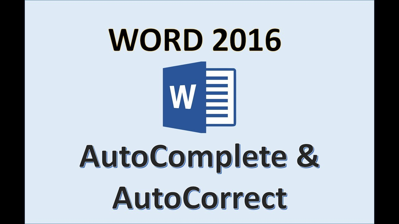 Word 2016 - AutoCorrect and AutoComplete - How To Auto Correct & Complete  Words in MS Office 365 MOS