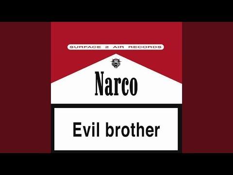 Narco - Evil Brother mp3 zene letöltés