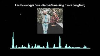 Florida Georgia Line - Second Guessing (From Songland) // Audio