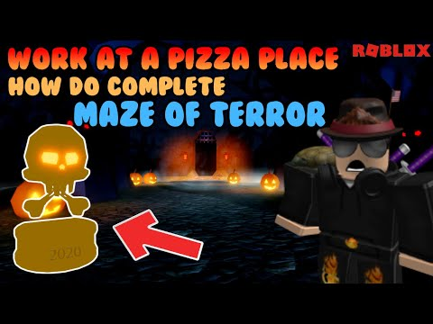 How to complete Maze of Terror in Work at a pizza place 2020 | Roblox