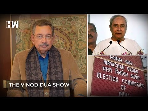 The Vinod Dua Show Episode 52: 2019 General elections & BJD
