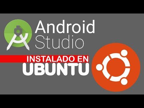 Como instalar Android Studio en Ubuntu 16.04  guia completa