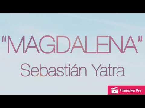 Sebastián Yatra - Magdalena (Letra)