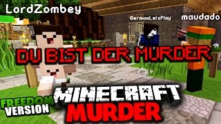 DER START VON MINECRAFT FREEDOM MURDER