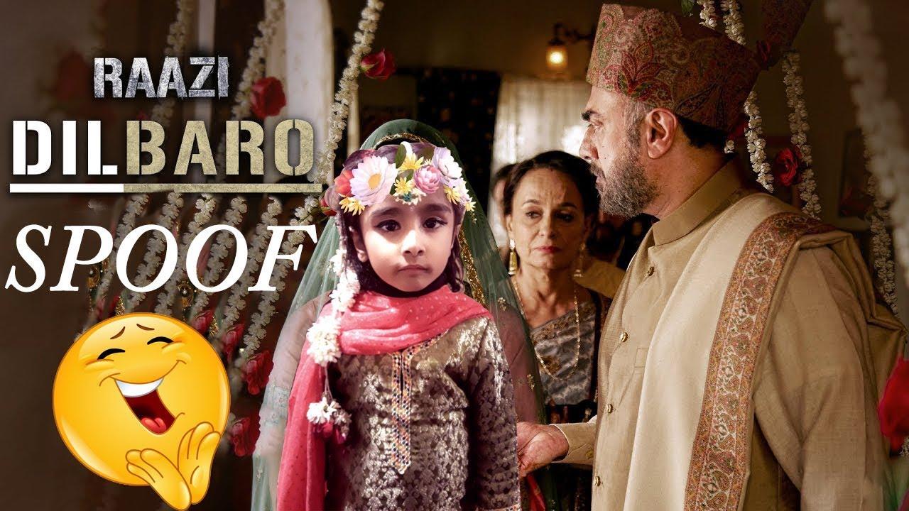 Dilbaro Spoof - Full Video | Raazi | Alia Bhatt | Harshdeep