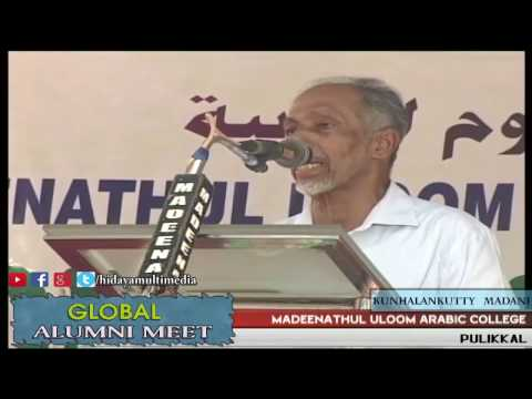 Madeenathul Uloom Arabic College | Global Alumni Meet | Kunhalankutty Madani