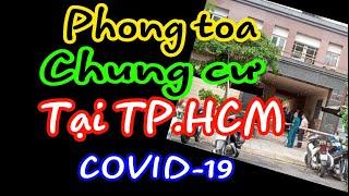 Phong toa Chung cư tại TP.HCM / Bản tin STP