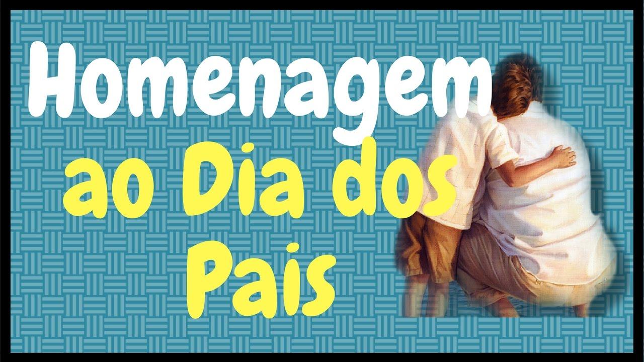Musical Dia Dos Pais Evangelica: Música Em Homenagem Ao DIA DOS PAIS