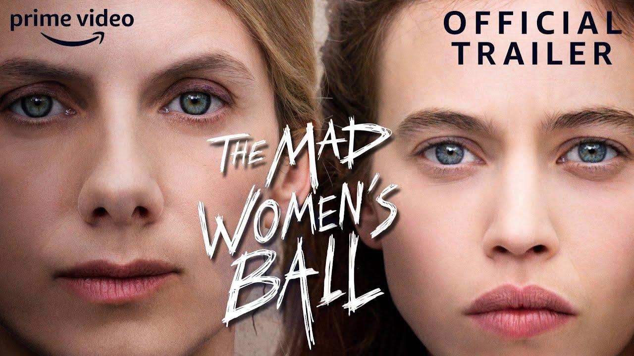 Le Bal des Folles (The Mad Women's Ball) | Official Trailer | Prime Video