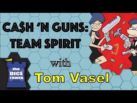 Ca$h N Guns: Team Spirit Review  with Tom Vasel