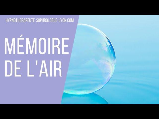 """4 Replay Hypno-Méditation """"La Mémoire de l'Air"""""""