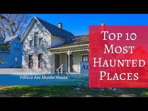 Top 10 Most Haunted Places - Travel Channel