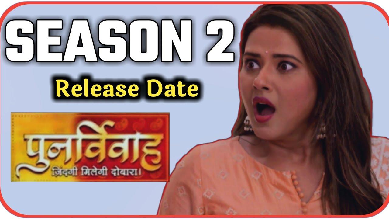 Download Punar Vivah   Season 2   Good News   Kratika Sengar   Back   New Entry   Release Date   Aarti   Yash