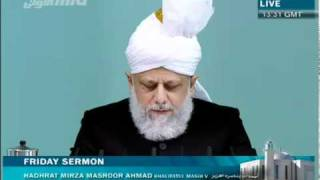 Friday Sermon by His Holiness Mirza Masroor Ahmad Khalifatul Masih V on 28th January 2011
