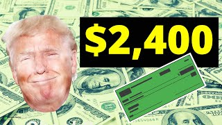 Trump wants to NOW give you $2,400 or MORE (will it pass?)