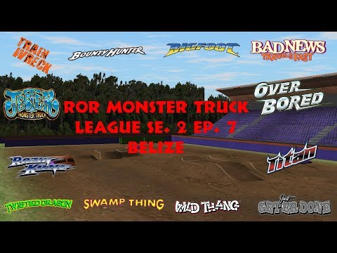 RoR Monster Truck League S2 EP  7 Belize
