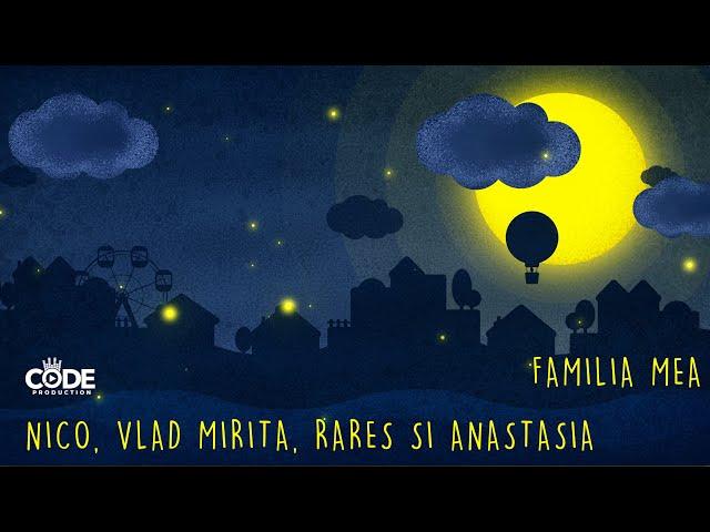Nico, Vlad Mirita, Rares si Anastasia - Familia mea