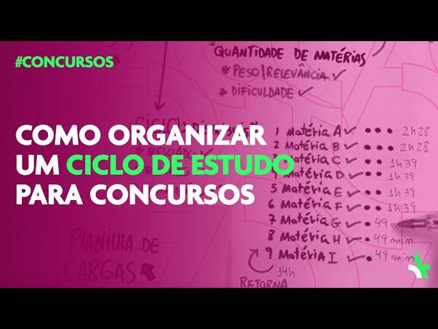 Organizando ciclos de estudo para concursos