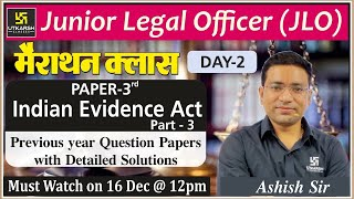 Paper 3rd : Indian Evidence Act(Part-3) | JLO मैराथन क्लास  | Day 02 | By Ashish Sir
