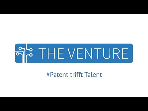 THE VENTURE 2015 - Patent trifft Talent - First Pitch