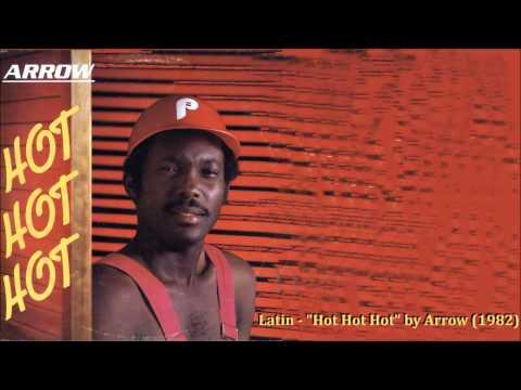 """Latin - """"Hot Hot Hot"""" by Arrow (1982)"""