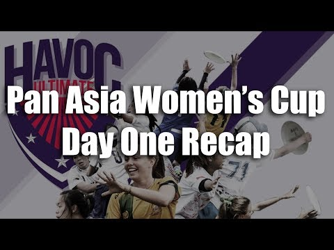 Pan Asia Women's Cup - Day 1 Recap