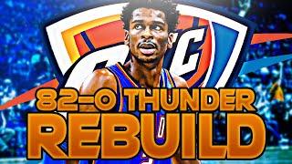 OKLAHOMA CITY THUNDER 82-0 REBUILD! (NBA 2K20)
