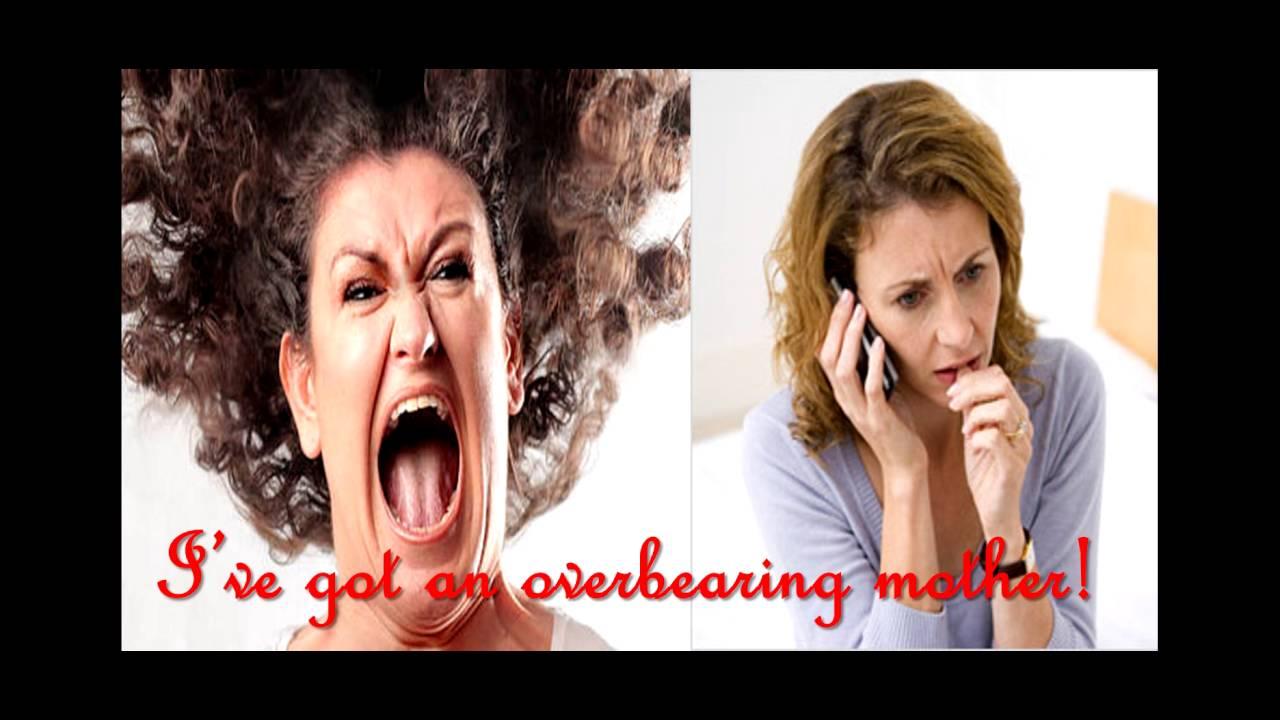 I've Got an Overbearing Mother!