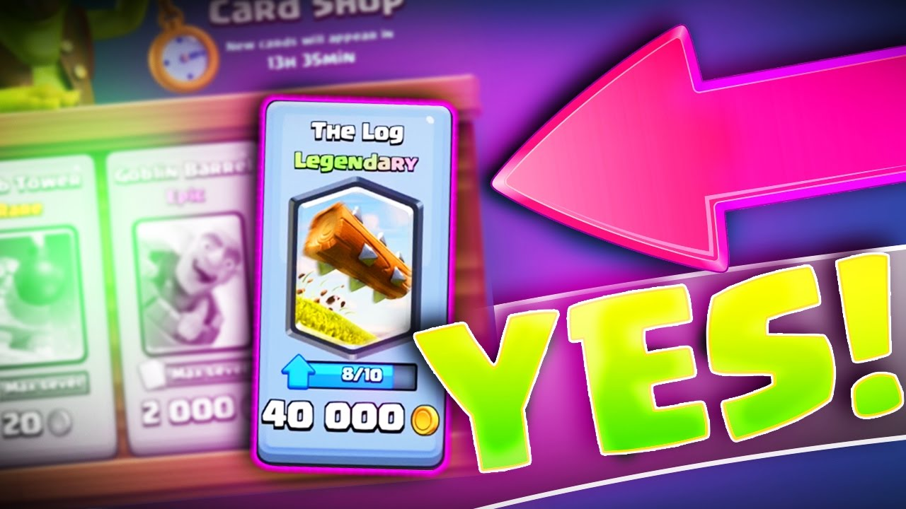 LEGENDARY IN THE STORE!!  BUYING THE LOG!  Clash Royale