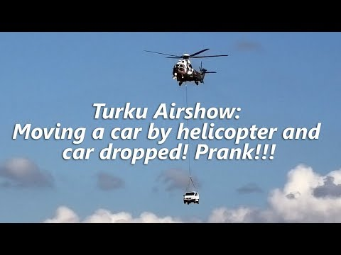 Moving a car by helicopter and car dropped! Prank!!!