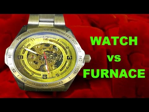 Self-Winding Watch vs Furnace @1000Degrees Celsius