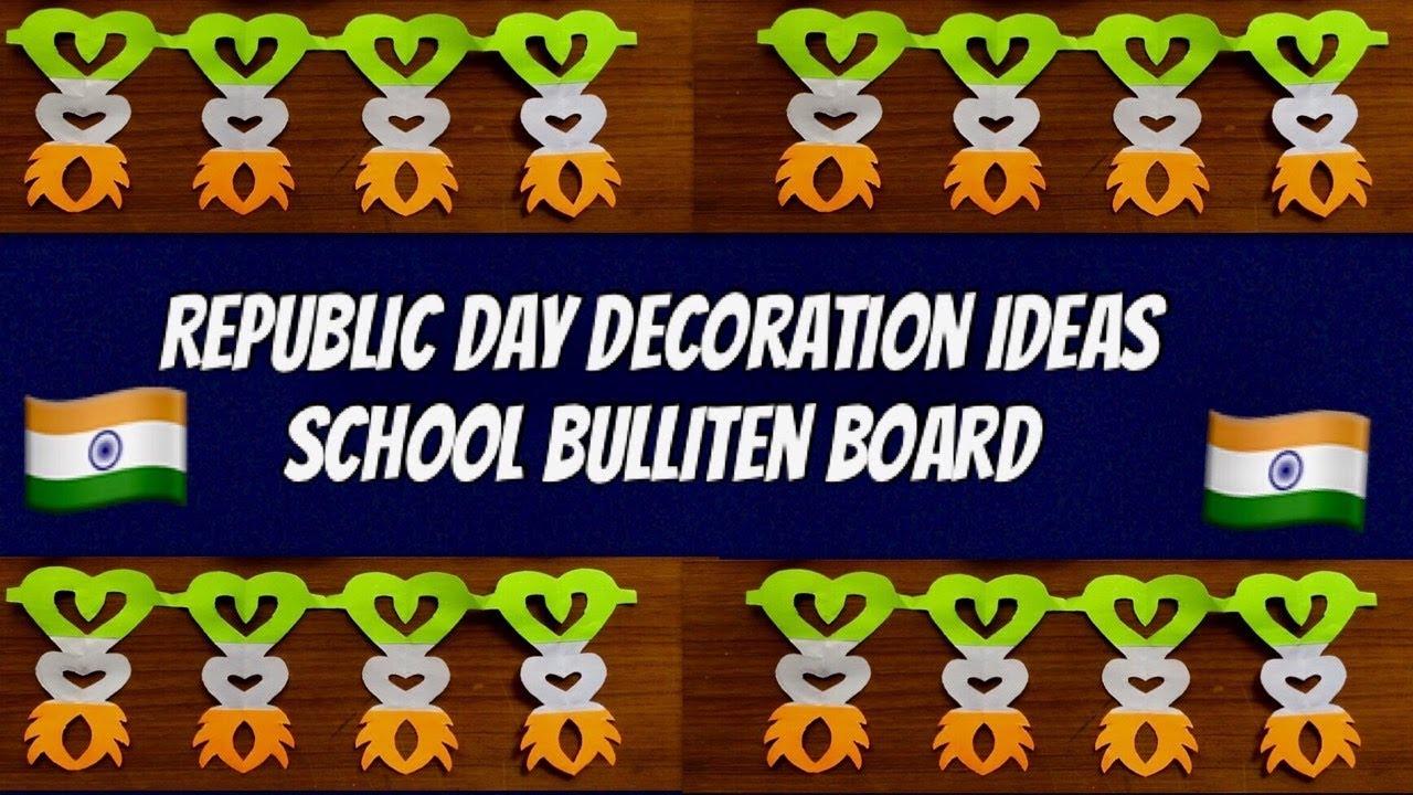 Republic Day Decoration Ideas For School Bulletin Boardparty Banner