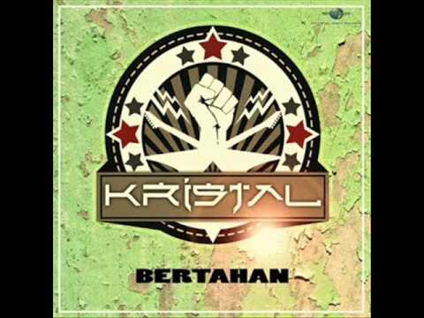Kristal - Bertahan [Audio]