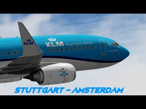 [FSX] SHORT FLIGHT STUTTGART (EDDS) TO AMSTERDAM (EHAM) - KLM B737
