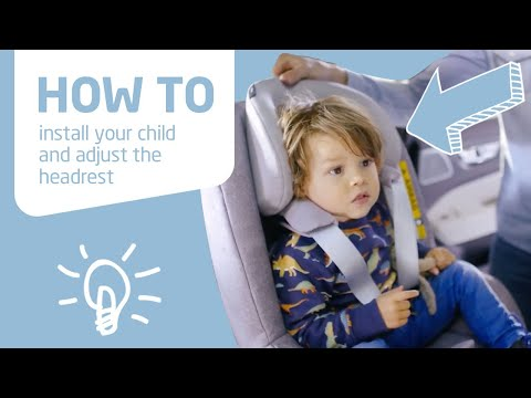 Maxi-Cosi | Pearl Pro & Pearl Pro 2 I-Size | How To Install Your Child And Adjust The Headrest